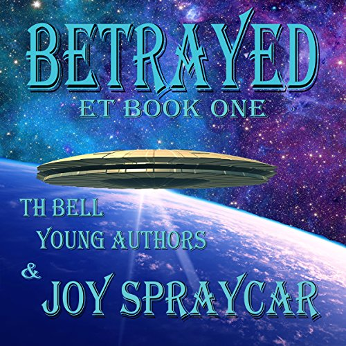 Betrayed     ET, Book 1              By:                                                                                                                                 Joy Spraycar,                                                                                        Sarandon Doutre,                                                                                        Aspen Burnett,                   and others                          Narrated by:                                                                                                                                 John Dzwonkowski                      Length: 6 hrs and 38 mins     1 rating     Overall 5.0