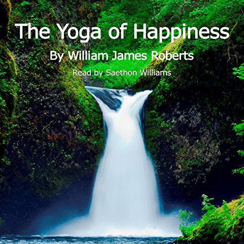 The Yoga of Happiness audiobook cover art