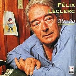 Mon Fils by Felix Leclerc