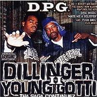Dillinger & Young Gotti 2: Tha Saga Continuez