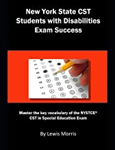 New York State CST Students with Disabilities Exam Success: Master the key vocabulary of the NYSTCE CST in Special Education Exam