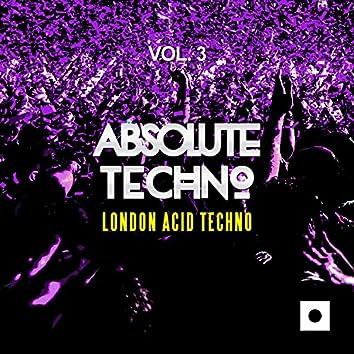 Absolute Techno, Vol. 3 (London Acid Techno)