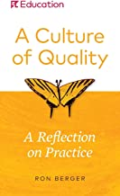 A Culture of Quality: A Reflection on Practice