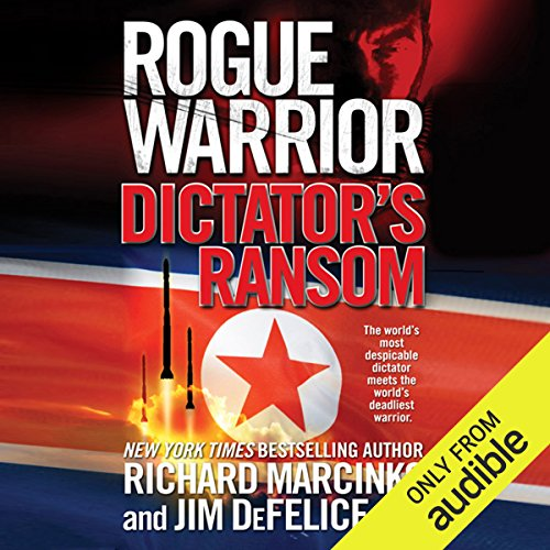 Rogue Warrior: Dictator's Ransom audiobook cover art