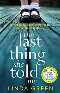 The Last Thing She Told Me: The Richard & Judy Book Club Bestseller