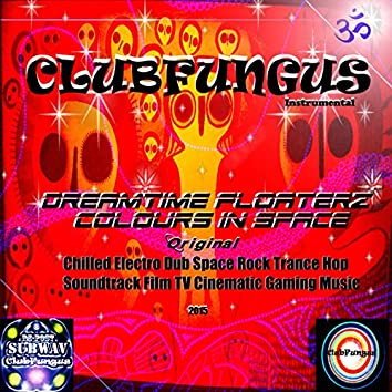 Dreamtime Floaterz Colours In Space Instrumental 2015