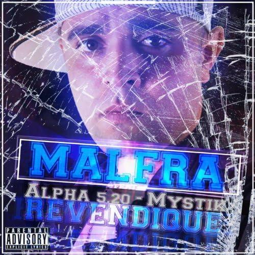 Malfra feat. Alpha 5.20 & Mystik