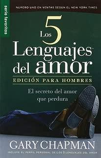 Los Cinco Lenguajes Del Amour: Edicion Para Hombres (Spanish Edition)