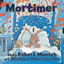 By Robert Munsch Mortimer (Brdbk)