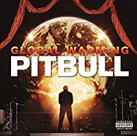 Global Warming -Deluxe- by Pitbull (2012-11-19)