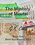 The Mystery of Moutai (Back Bay Investigation Book 1) (English Edition)...