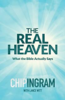 Real Heaven: What the Bible Actually Says
