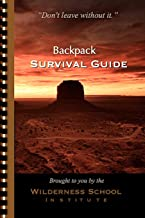 """Backpack Survival Guide: """"Don't leave without it."""""""