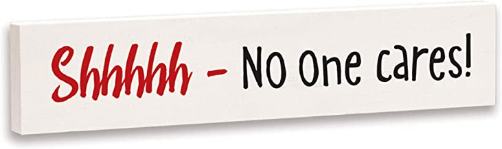 product image for Imagine Design Relatively Funny Shhhhh No One Cares Stick Plaque, Size, Red/Black/White
