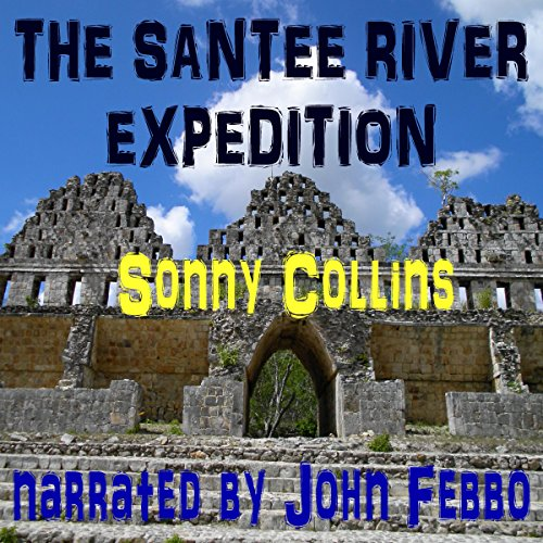The Santee River Expedition audiobook cover art