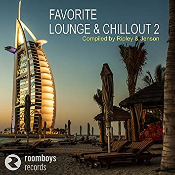 Favorite Lounge & Chillout 2