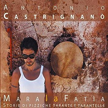 Mara la Fatia - Storie di pizziche tarante e tarantelle (Bonus Track Version)