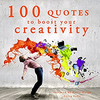 100 Quotes to Boost Your Creativity audiobook cover art