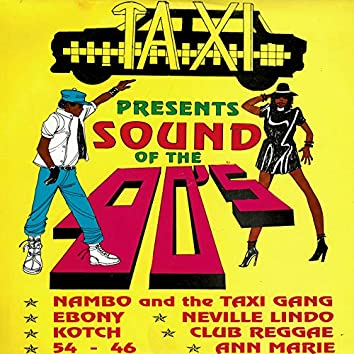 Taxi Presents Sound of the 90's