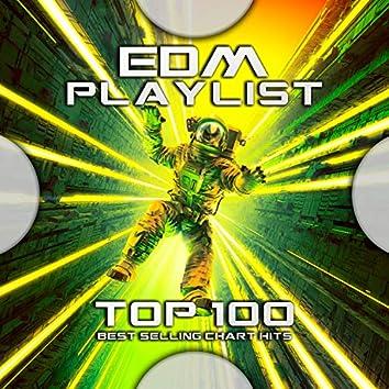 Edm Playlist Top 100 Best Selling Chart Hits