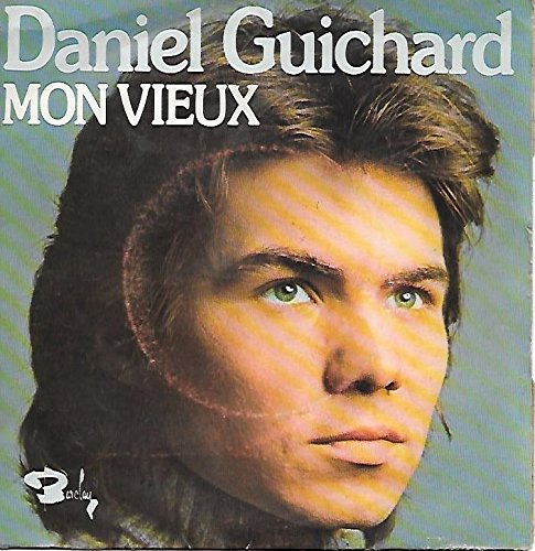 Mon Vieux / Envoyez La Musique [Vinyle 45 Tours 7