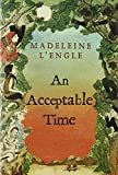 An Acceptable Time...image