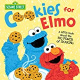 Cookies for Elmo: A Little Book about the Big Power of Sharing with Sesame Street Friends! (kindness books for toddlers and kids, social emotional learning) (Sesame Street Scribbles)