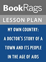 Lesson Plan My Own Country: A Doctor's Story of a Town and Its People in the Age of AIDS by Abraham Verghese