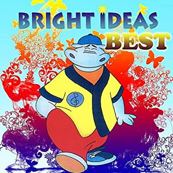 Bright Ideas' Best!