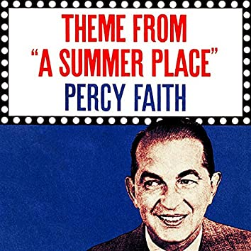 """The Theme from """"A Summer Place"""""""