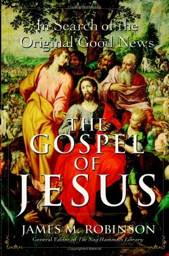 The Gospel of Jesus: A Historical Search for the Original Good News