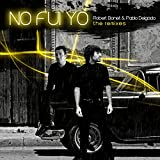 No Fui Yo (Flydream RMX)