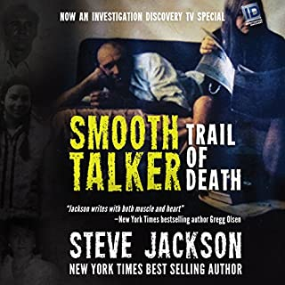 Smooth Talker: Trail of Death                   By:                                                                                                                                 Steve Jackson                               Narrated by:                                                                                                                                 Kevin Pierce                      Length: 4 hrs and 30 mins     121 ratings     Overall 4.3