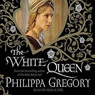 The White Queen                   By:                                                                                                                                 Philippa Gregory                               Narrated by:                                                                                                                                 Emilia Fox,                                                                                        Sandra Duncan,                                                                                        Gareth Armstrong                      Length: 7 hrs and 19 mins     292 ratings     Overall 4.2