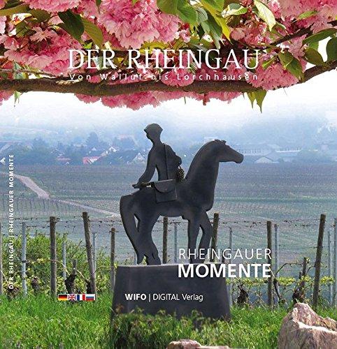 Der Rheingau: Von Walluf bis Lorchhausen