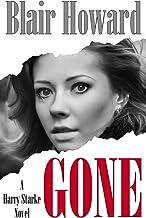 Gone (The Harry Starke Novels) (Volume 5)