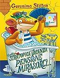 Quella stratopica vacanza alla pensione Mirasorci......