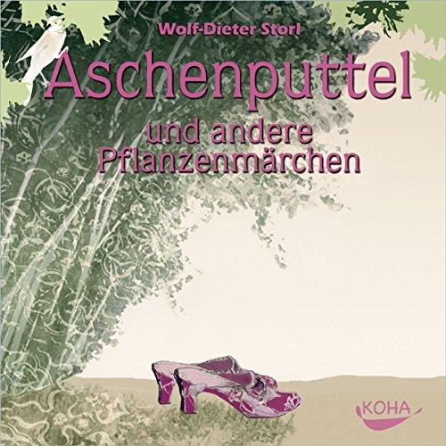 Aschenputtel und andere Pflanzenmärchen audiobook cover art