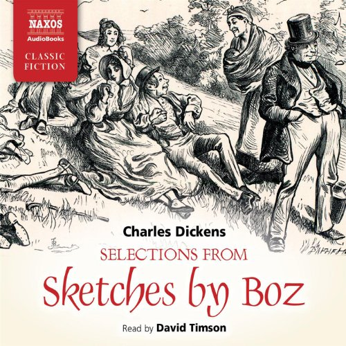 Selections from Sketches by Boz cover art