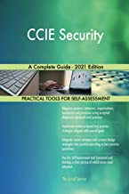 CCIE Security A Complete Guide - 2021 Edition