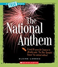 The National Anthem (A True Book: American History)