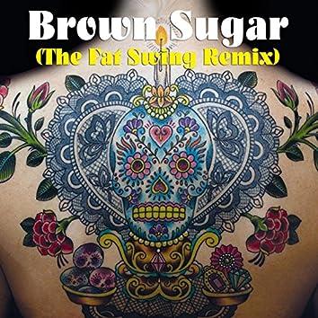 Brown Sugar (The Fat Swing Remix)