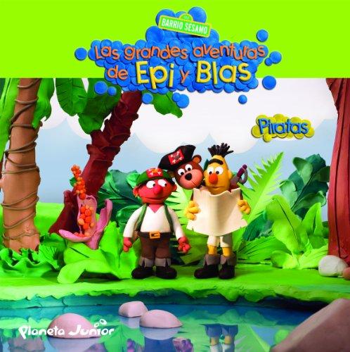 Las grandes aventuras Epi Blas. Piratas Barrio Sesamo