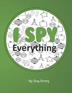 I Spy Everything: 150 Pages, Found, Count and Color
