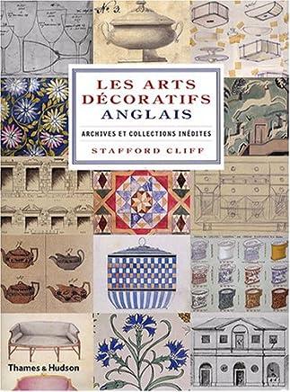Les arts décoratifs anglais : Archives et collections inédites