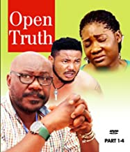 OPEN TRUTH Nollywood African Movie - English Language- Editions 1-4 With Mercy Johnson and Artus Frank