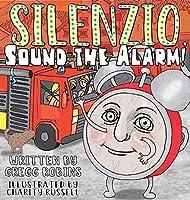 Silenzio, Sound the Alarm!