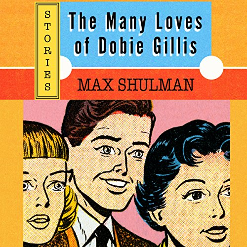 The Many Loves of Dobie Gillis audiobook cover art