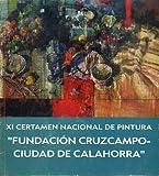 XI CERTAMEN NACIONAL DE PINTURA 'FUNDACIÓN CRUZCAMPO CIUDAD DE CALAHORRA'.