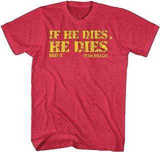 ivan drago t shirt if he dies